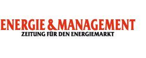 Energie & Management | Zeitung für den Energiemarkt